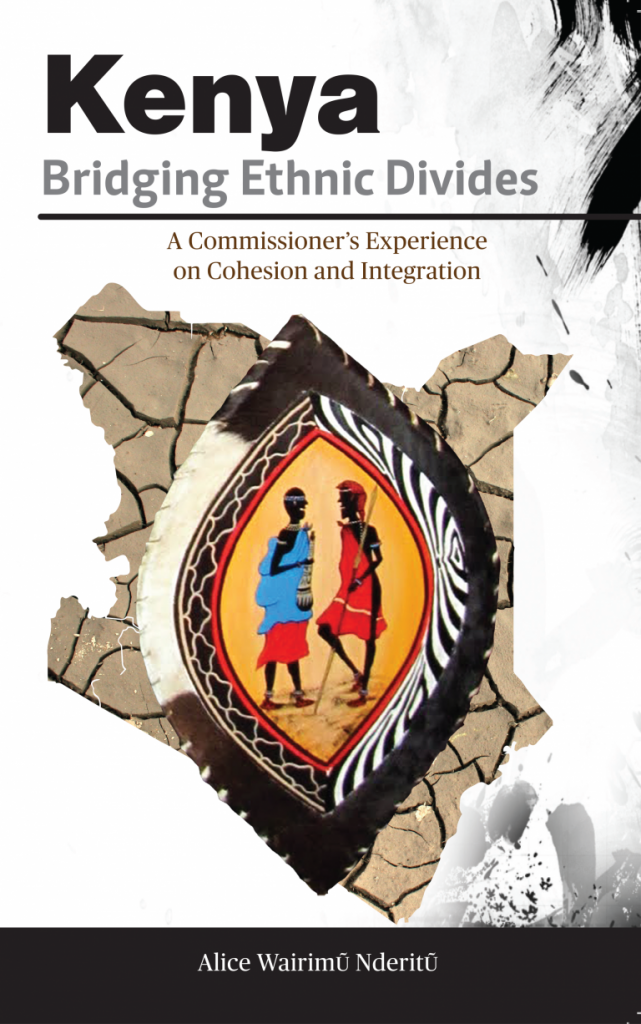 Book Cover: Kenya Bridging Ethnic Divides by Alice Wairimũ Nderitũ